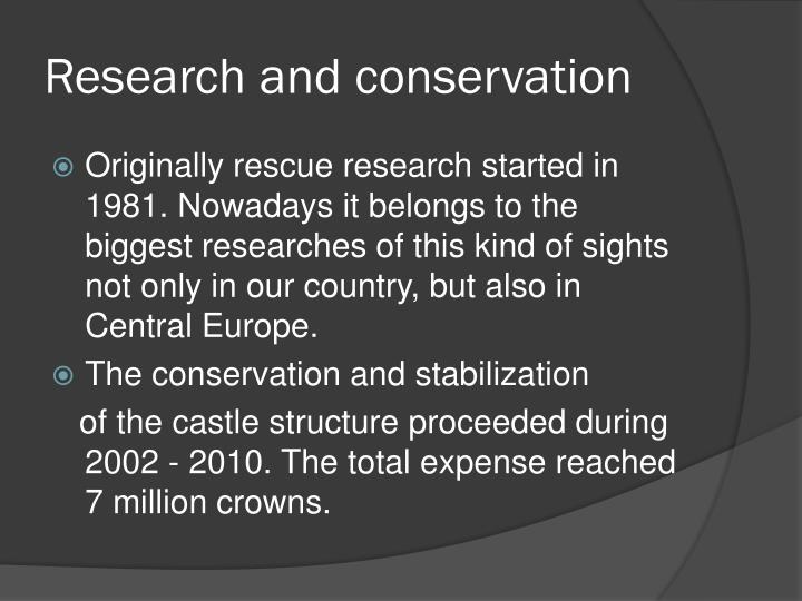 Research and conservation