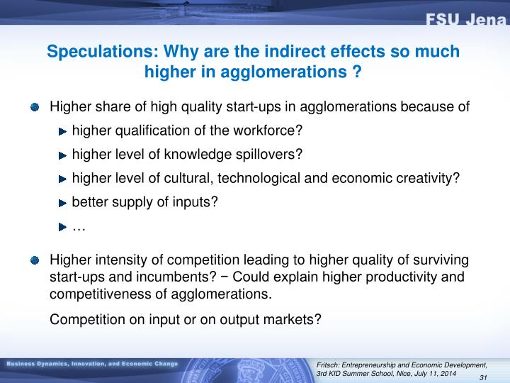 Speculations: Why are the indirect effects so much higher in agglomerations ?
