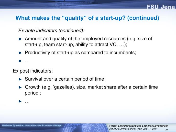 """What makes the """"quality"""" of a start-up? (continued)"""