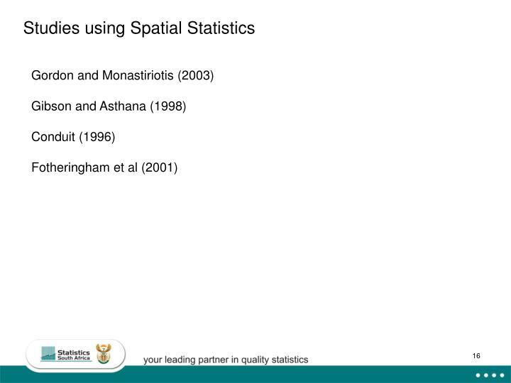 Studies using Spatial Statistics