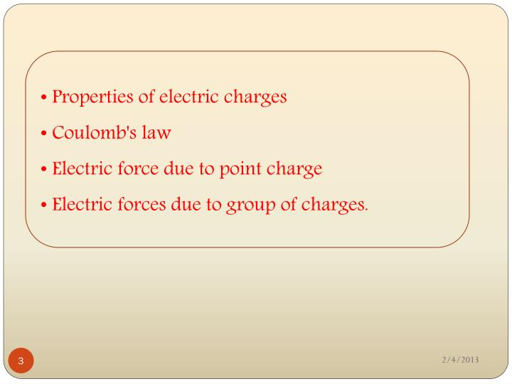 Properties of electric charges