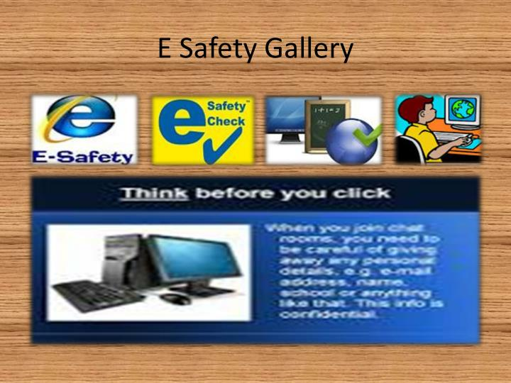 E Safety Gallery