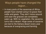 ways people have changed the region