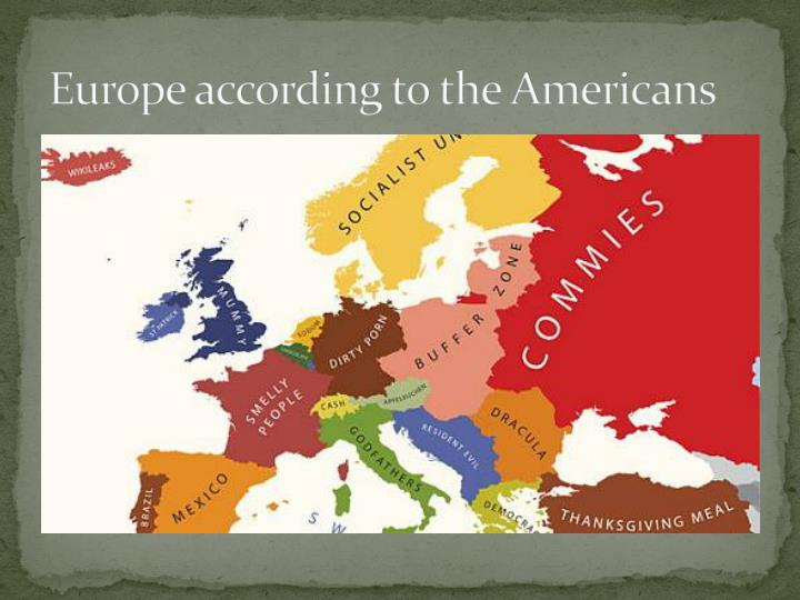 Europe according to the Americans