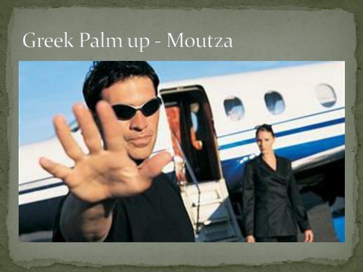 Greek Palm up -