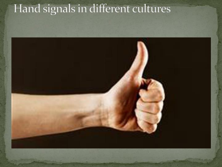 Hand signals in different cultures