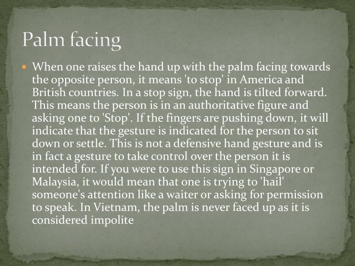 Palm facing
