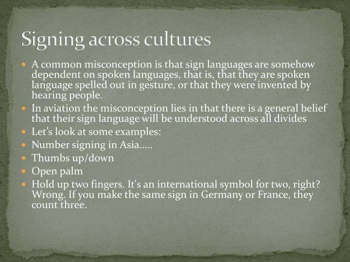 Signing across cultures
