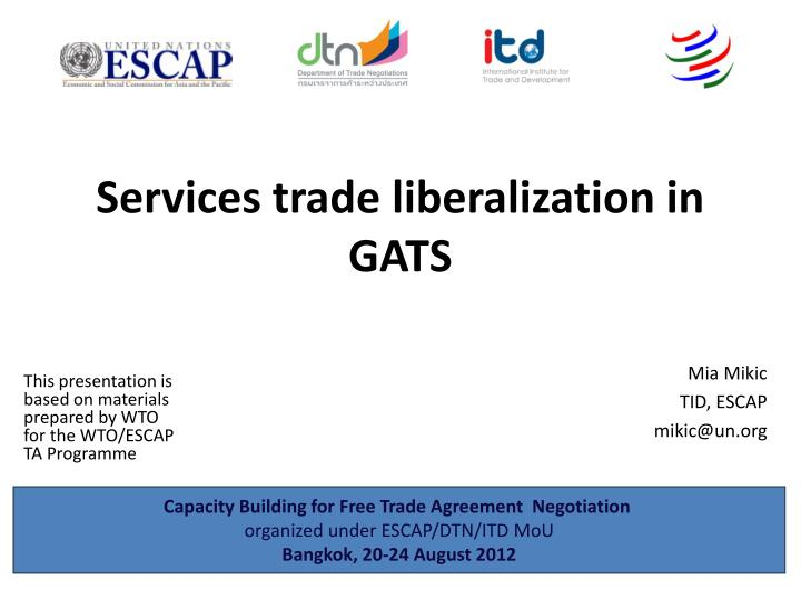 services trade liberalization in gats n.