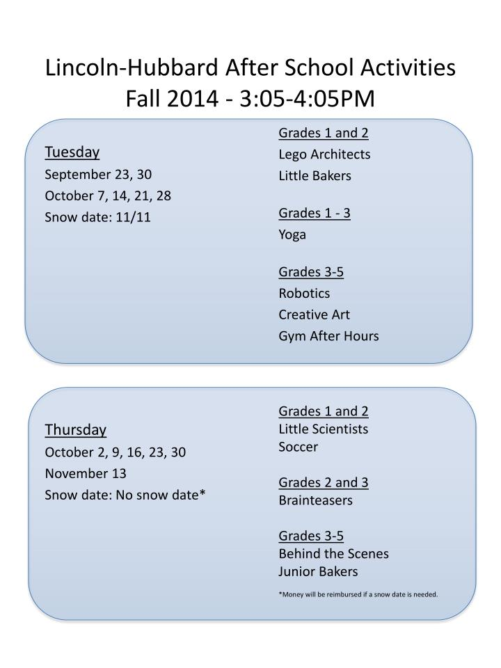 Lincoln hubbard after school activities fall 2014 3 05 4 05pm