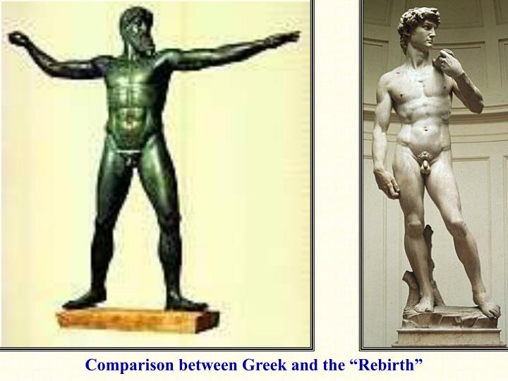 "Comparison between Greek and the ""Rebirth"""