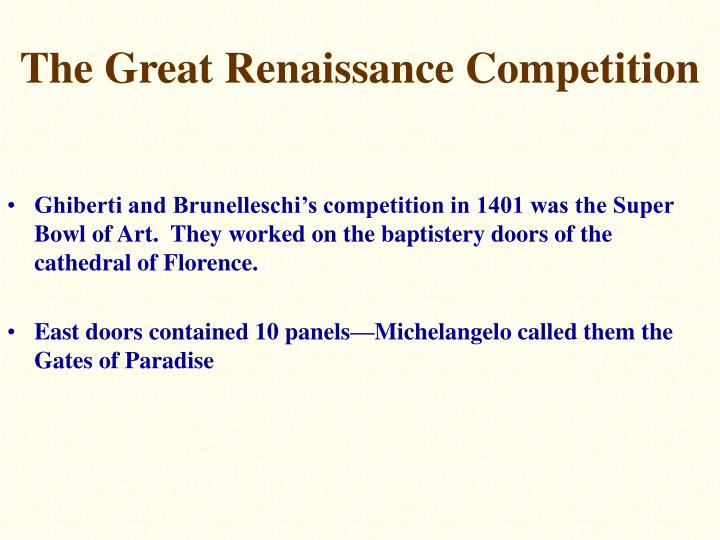 The Great Renaissance Competition