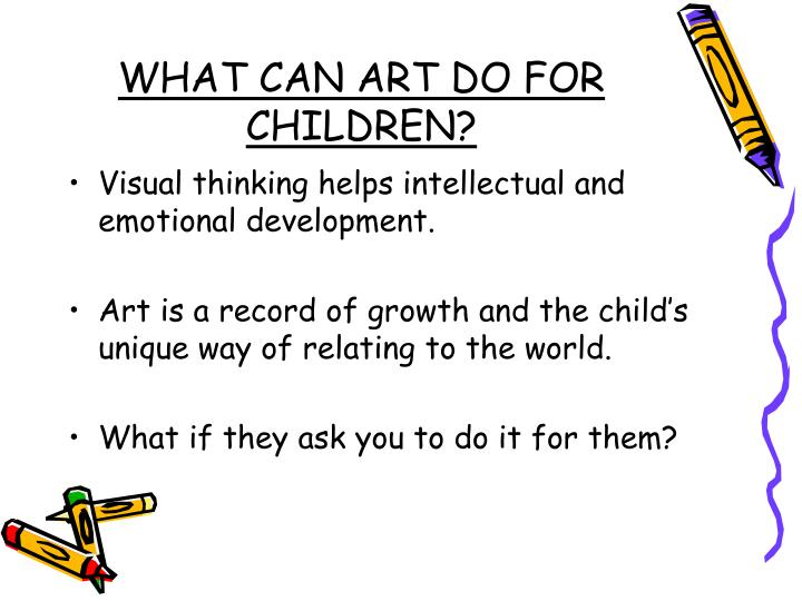 What can art do for children1