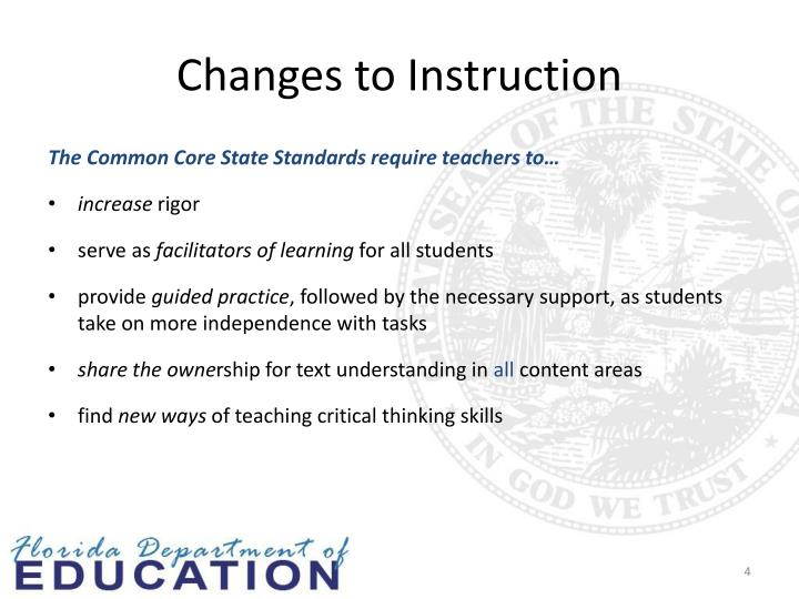 Changes to Instruction