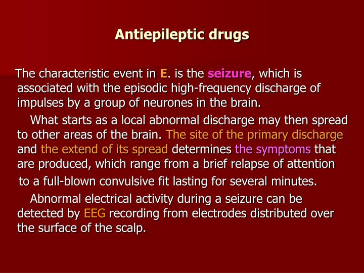 Antiepileptic drugs1