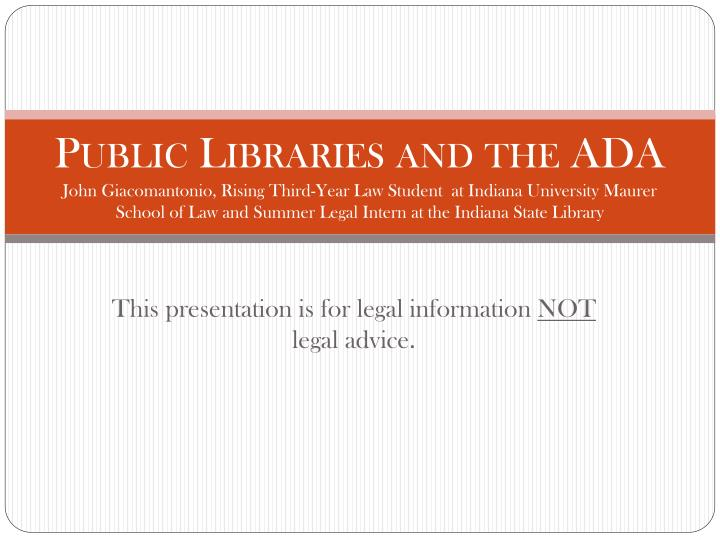 this presentation is for legal information not legal advice n.