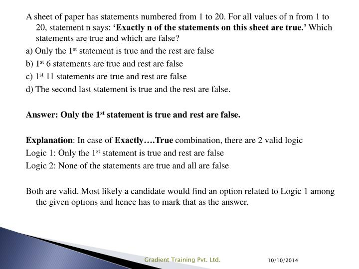 A sheet of paper has statements numbered from 1 to 20. For all values of n from 1 to 20, statement n says: