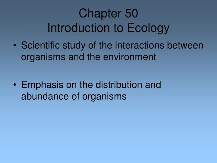 chapter 50 introduction to ecology n.