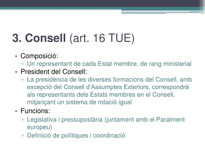 3. Consell