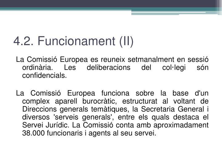 4.2. Funcionament (II)