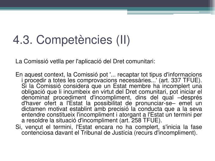 4.3. Competències (II)