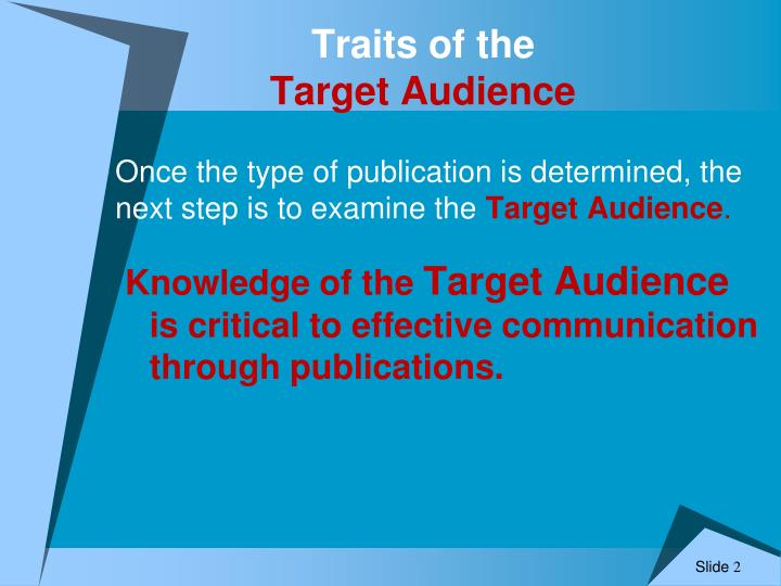 Traits of the target audience