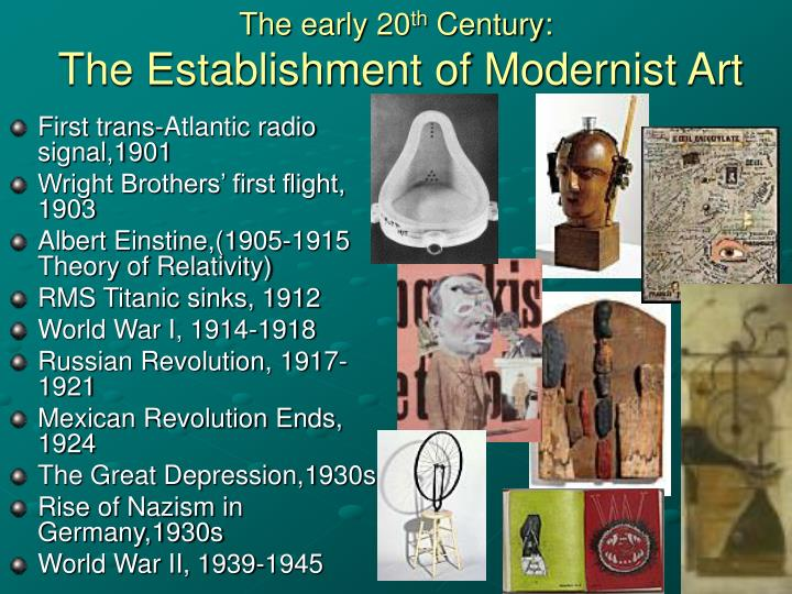 the early 20 th century the establishment of modernist art n.