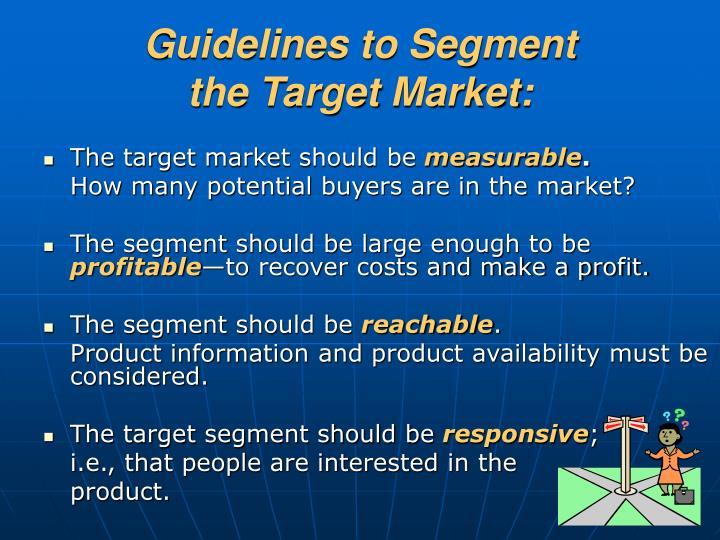 Guidelines to Segment