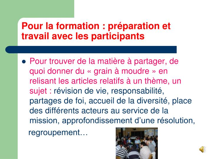 Pour la formation : préparation et travail avec les participants