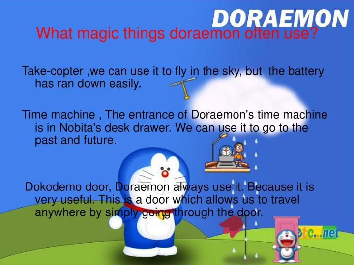 What magic things doraemon often use?