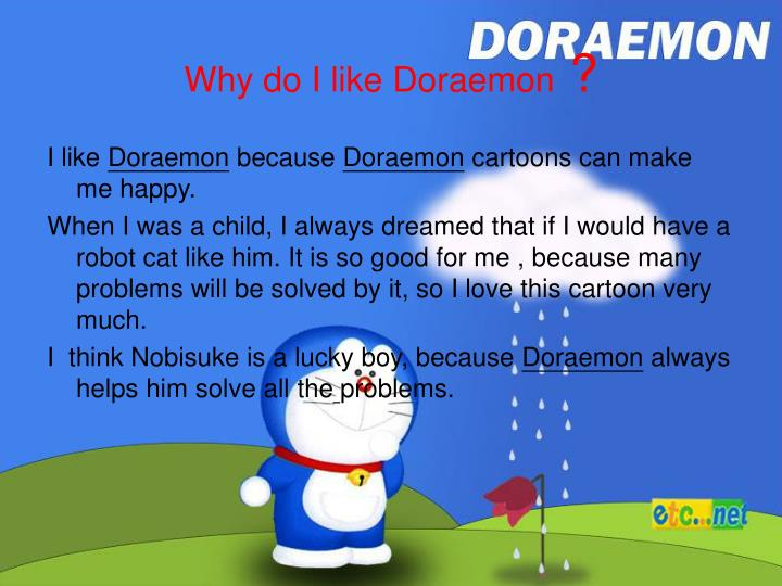 "essay my favourite cartoon character doraemon My favorite cartoon character chota bheem is my favourite cartoon character  he is a small boy who lives in a village named ""dholakpur"" king indraverma."