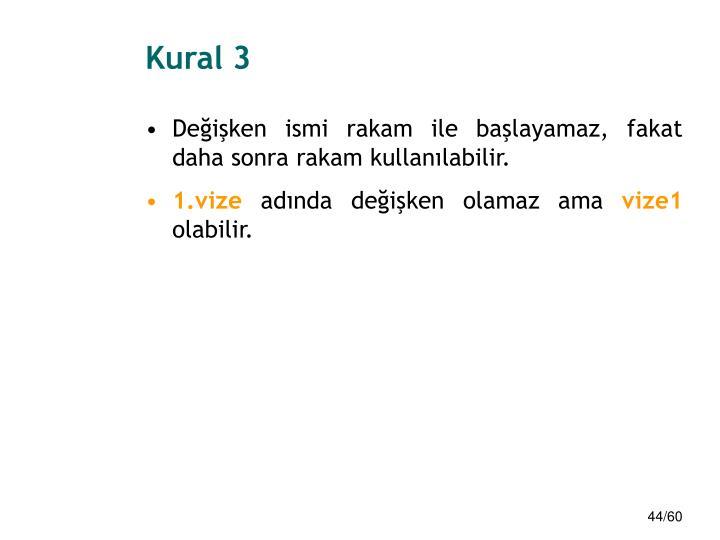 Kural 3