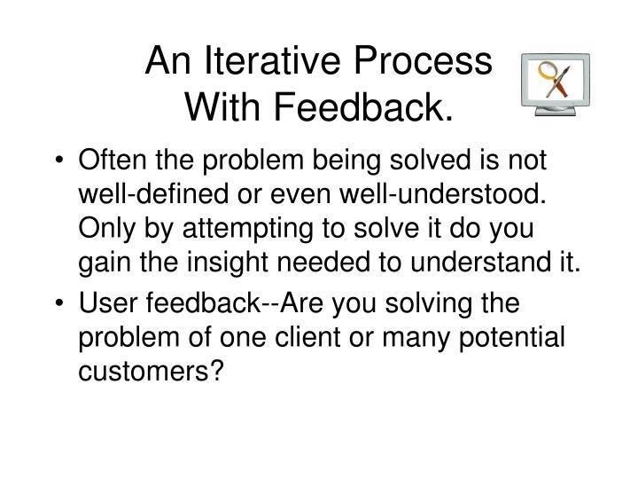 An Iterative Process
