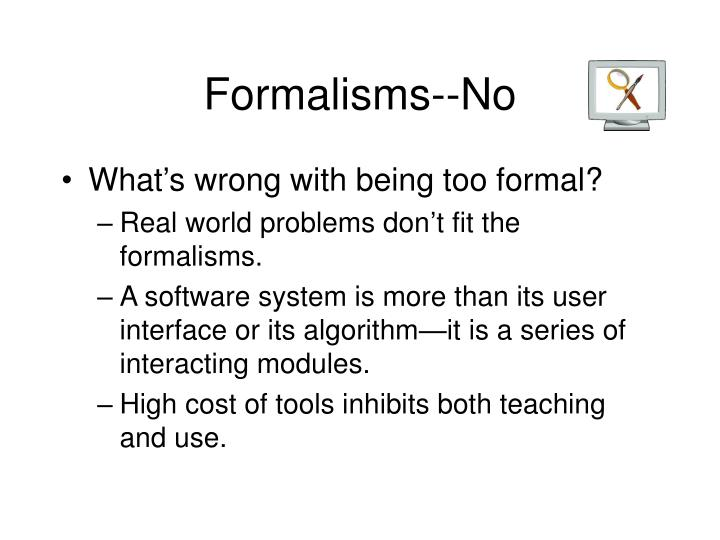 Formalisms--No
