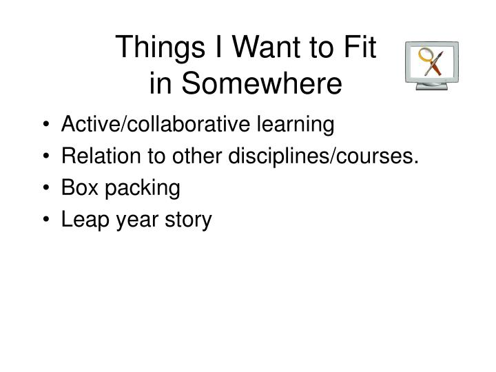 Things I Want to Fit