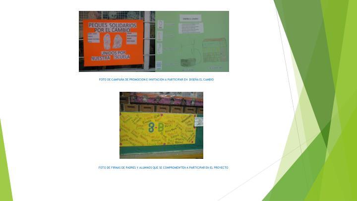 FOTO DE CAMPAÑA DE PROMOCION E INVITACION A PARTICIPAR EN  DISEÑA EL CAMBIO