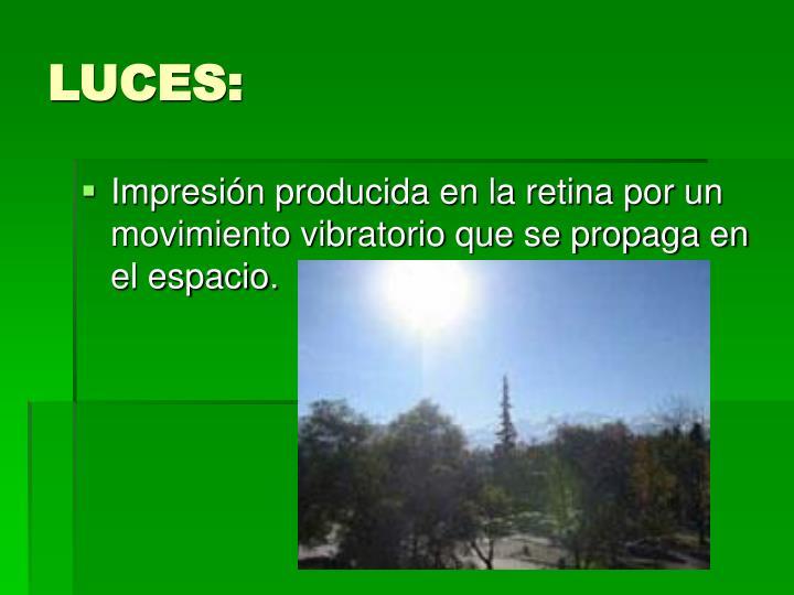 LUCES: