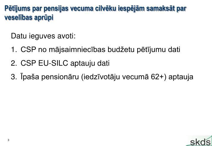 Pētījums par pensijas vecuma cilvēku iespējām samaksāt par veselības aprūpi