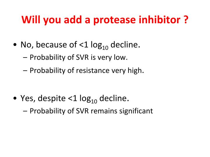Will you add a protease inhibitor ?