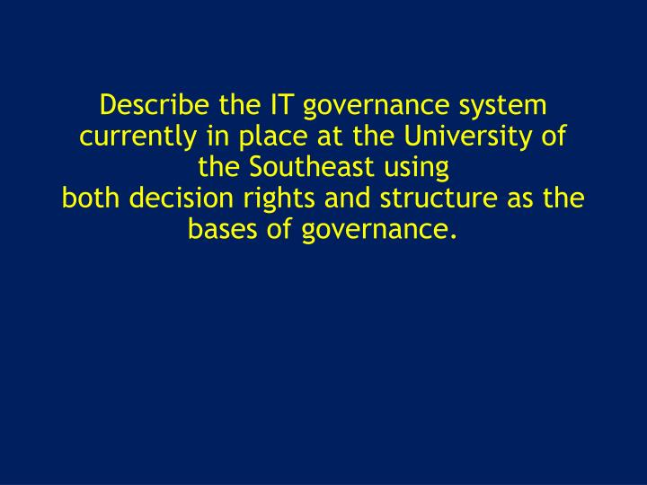 im it governance and decision rights Decision rights (decentralized, centralized, and federal) further, they added a third type of it functions and distinguished between it infrastructure management, it use management and project management.