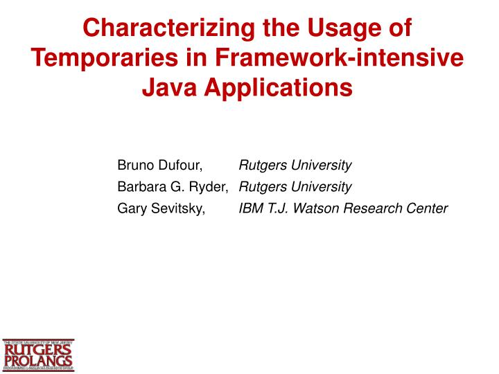characterizing the usage of temporaries in framework intensive java applications