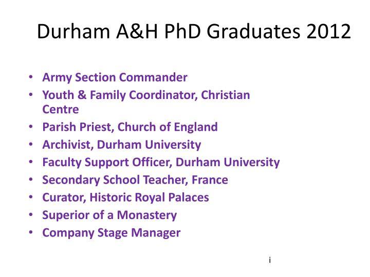 Durham A&H PhD Graduates 2012