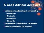 a good advisor does not
