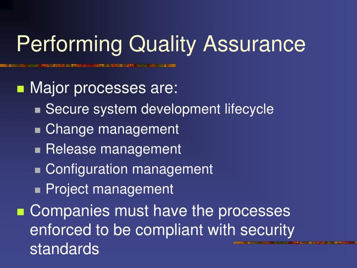 Performing Quality Assurance