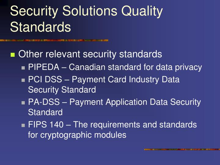 Security Solutions Quality Standards