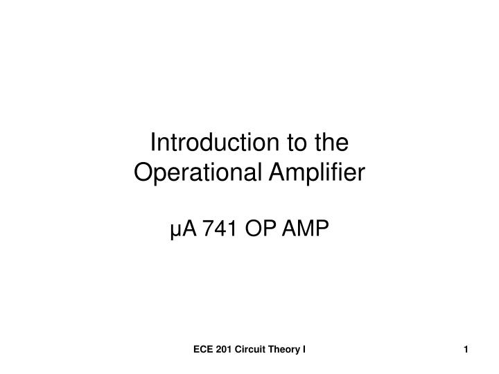 introduction to the operational amplifier