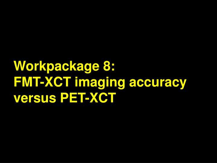 Workpackage 8: