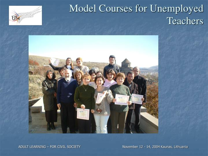 Model Courses for Unemployed Teachers