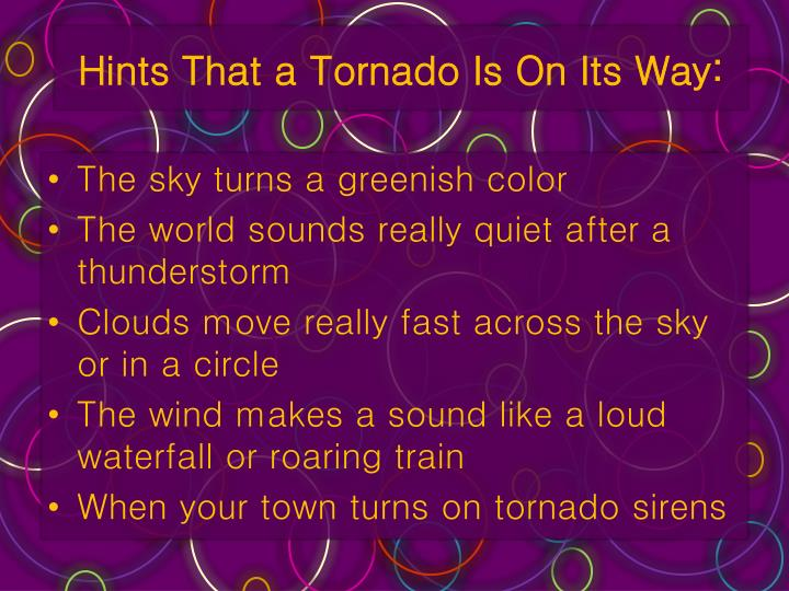 Hints That a Tornado Is On Its Way: