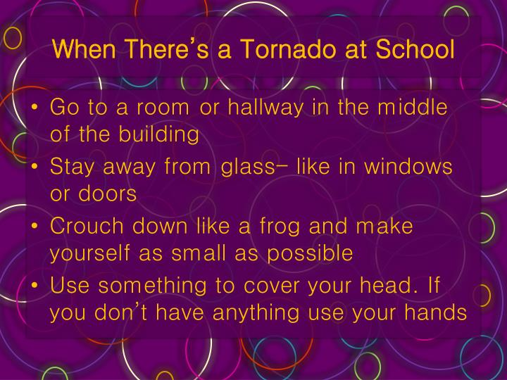 When There's a Tornado at School